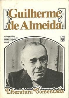 Na Geral  Aqui Rubens Pontes: meu poema de sábado - Esta Vida, Guilherme de Almeida