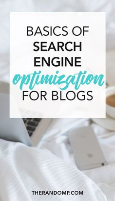Basics of Search Engine Optimization for bloggers