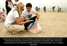 Cleaning up the beach and creating awareness about global conservation - Empowering founder of the Ian Somerhalder Foundation (ISF), Ian Somerhalder