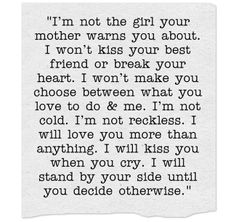 I'm not the girl your mother warns you about...