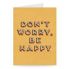 The 28 best motivational greeting cards images on pinterest dont worry be happy greeting card stareditions motivational m4hsunfo