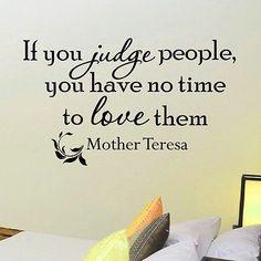 WALL DECAL VINYL STICKER MOTHER TERESA QUOTE IF YOU JUDGE BEDROOM DECOR SB22