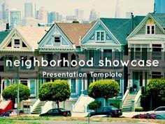 "I created ""Neighborhood Showcase Presentation Template"" with Haiku Deck."