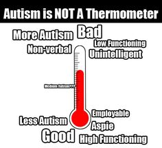 Autism is not a thermometer