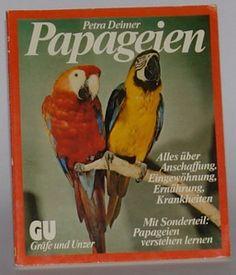 Papageien - Petra Deimer GU TierRatgeber