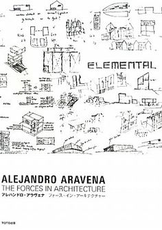 Alejandro Aravena : The Forces In Architecture: Various: 9784887063204: Amazon.com: Books
