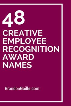 48 Creative Employee Recognition Award Names Here are the 101 most creative employee recognition award names of all-time. I have broken these incredible award names into categories, from creative to catchy to unique. Employee Rewards, Employee Appreciation Gifts, Volunteer Appreciation, Employee Gifts, Appreciation Message, Volunteer Gifts, Reward And Recognition, Recognition Awards, Recognition Ideas