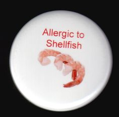 Medic alert button  Allergy to Shellfish by SwankSpecials on Etsy, $3.00