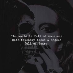 BEST LIFE QUOTES The world is full of monsters.. —via https://ift.tt/2eY7hg4