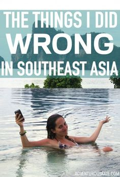 You heard about the things I did RIGHT in Southeast Asia.  And whether or not you enjoyed that list, be serious…you couldn't wait to hear about the stuff I did wrong. Grab the popcorn — the things I did WRONG in Southeast Asia!