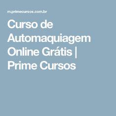 Curso de Automaquiagem Online Grátis | Prime Cursos