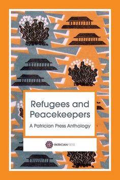 I have a short story, Milanese Feast, in the new Patrician Press anthology Refugees and Peacekeepers :D We'll be selling and donating to charity on Sat 10 Dec at Firstsite Art Gallery in Colchester.