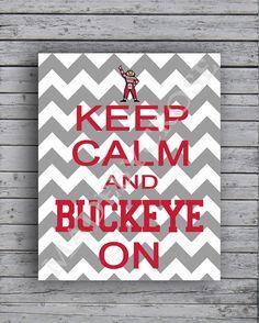 Keep Calm and Buckeye On Chevron printable pdf OSU by MadeByCRose