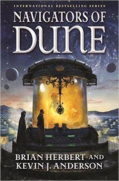 Navigators of Dune (Schools of Dune, #3)