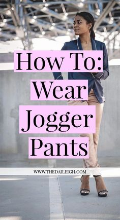 How To Wear Jogger Pants, How To Wear Joggers, How To Wear Jogger Pants To Work, How To Wear Jogger Pants Casual, How To Wear Jogger Pants Dressy, How To Wear Jogger Pants With Sneakers, How To Wear Jogger Pants Outfits, How To Wear Jogger Pants Outfits Casual, How To Wear Jogger Pants Heels, How To Wear Jogger Pants Outfits To Work, How To Style Joggers For Women, How To Style Jogger Pants, How To Style Jogger Pants Casual, How To Style Jogger Pants For Work, How To Style Jogger Pants…