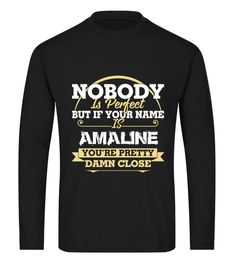 "# Birthday Name Gift long sleeve .  If Your Name Is AMALINE tshirt. Comes in a variety of styles and colorsBuy yours now before it is too late!Secured payment via iDeal, PayPal, VISA and MastercardHow to place an order:1. Choose the model from the drop-down menu2. Click on ""Reserve it now""3. Choose the size and the quantity4. Add your delivery address and bank detailsAnd that's it!"