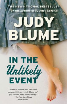 """Read """"In the Unlikely Event"""" by Judy Blume available from Rakuten Kobo. In her highly anticipated new novel, Judy Blume, the New York Times # 1 best-selling author of Summer Sisters and of you. Book Club Books, Books To Read, My Books, Reading Lists, Book Lists, Reading Goals, Thing 1, Beach Reading, Reading Room"""