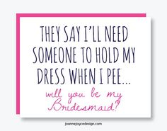 Funny Bridesmaid Card, Funny Bridesmaid Invitation, Folded Bridesmaid Card with Envelope, Funny Maid of Honor Card
