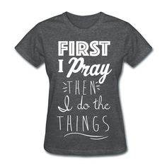 First Pray - Women's