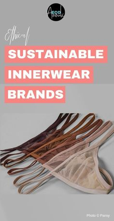 Love the Pin design. Does Victoria's Secret have environmental issues? Which are the organic cotton underwear made in USA? Where are the eco friendly underwear for the sustainable-minded? Check out these 29 ethical innerwear brands making a difference! Ethical Fashion Brands, Ethical Clothing, Eco Clothing, Vegan Clothing, Lingerie Look, Underwear Brands, Cotton Underwear, Eco Friendly Fashion, Fashion Moda