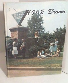 The Broom:  1962 Delta State College Yearbook Cleveland Mississippi