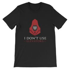 I Don't Use Elevators - Black Edition | Thesitcompost.com