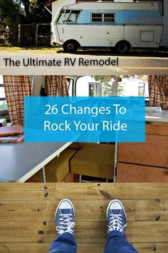 The Ultimate Guide to Renovating the Interior and Exterior Of Your RV Before Your Next Big Trip!