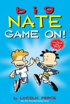 My nephew said the Big Nate books are very fun to read. They make him laugh and they make him forget that he is actually reading.  | Big Nate: Game On!