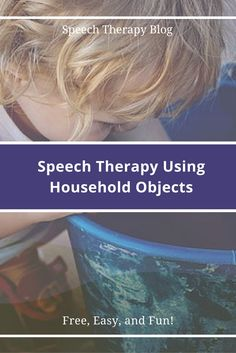 Speech therapy activities don't have to be expensive. Check out our ideas for speech therapy using household objects. Read more at http://www.speechtherapytalk.com/free-speech-therapy.html #SpeechTherapy