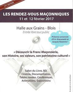 Blois – Samedi 6 février 2016 et dimanche 7 février 2016, l'association Culture et Patrimoine Maçonnique en Région Centre (CPMRC)organise les 1ers Rendez-vous Maçonniques sur le thème «Découvrir la franc-maçonnerie, son histoire , ses valeurs, son patrimoine culturel» autour de nombreux auteurs, conférenciers, libraires et exposants divers. «Les premiers Rendez-Vous Maçonniques de Blois qui se sont tenus les 6 et 7 février derniers ont rencontré un indéniable succés. 2000 personnes ont…