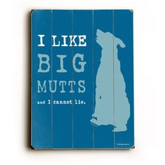 Big Mutts Wood Sign 12x16 now featured on Fab.