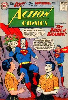 Superman - Me Bring Boquet Of Flowers - Bride Of Bizarro - New Supergirl Adventure - Bizarro Lois - Curt Swan
