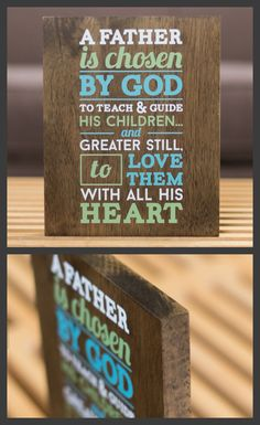 Solid wooden plaque with words of inspiration for Dad. Great Fathers Day gift! Exclusive only available until May 31st.