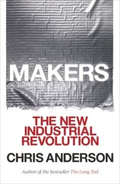 Makers, the new Chris Anderson book