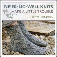 Ne'er-Do-Well Knits from Hunter Hammersen