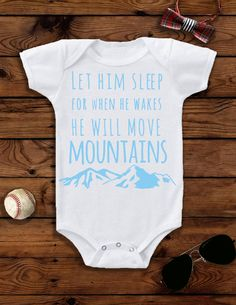 e2e4388ed Items similar to Let Him Sleep For When He Wakes He Will Move Mountains, Baby  Boy, Baby Boy Clothes, Baby Boy Outfit, Baby Boy Onesie®, Boy Toddler, on  Etsy