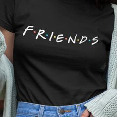 Friends Tv Show Shirt for Men and Women Friends Shirt Friends Tshirt Womens Graphic T-shirt Best Friend Shirt Gift for Friends - June 30 2019 at Graphic T Shirts, Tee Shirts, Friends Tv Show Shirt, Best Friend Shirts, Friends Tv Show Gifts, Friend Gifts, Friends Merchandise, Presents For Wife, Friend Outfits
