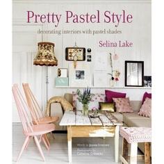 Pretty Pastel Style: Selina Lake: