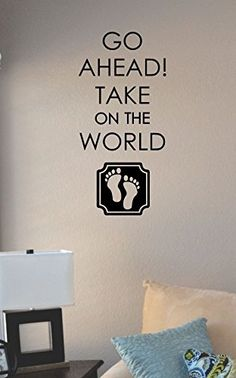 Go Ahead! Take on the world Vinyl Wall Art Decal Sticker JS Artworks http://www.amazon.com/dp/B00N2ADRT6/ref=cm_sw_r_pi_dp_uejeub0EQG53T