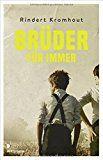 """""""Ein herausragendes Buch – nicht nur für Jugendliche."""", Rezension zu Rindert Kromhout: 'Brüder für immer' auf Büchereule.de"""