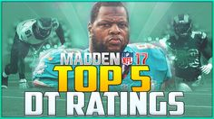 Madden 17 Ratings: Top 10 Defensive Tackles!