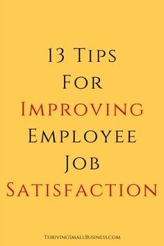 Employees who are satisfied with their jobs are more committed, productive and more likely to stay with an organization. And, when employees are dissatisfied, there is higher turnover and a higher instance of employee absenteeism.