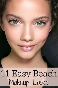 11 easy makeup looks to wear to the beach #makeup #beauty