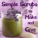 Simple Scrubs to Make & Give
