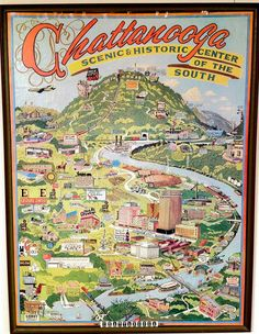 Vintage illustrated poster depicting Chattanooga, Tennessee. Chattanooga Tennessee, The Places Youll Go, Places To Visit, Pictorial Maps, Us Road Trip, Down South, Vintage Travel Posters, Vacation Spots, Places