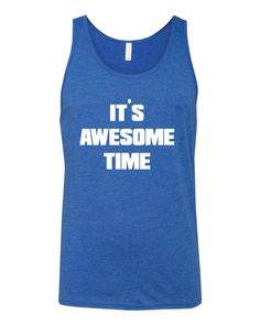 fc9b3ef02afbc It s Awesome Time Tank By Danger McNasty. McCreery Industries · Danger  McNasty Men s Clothing
