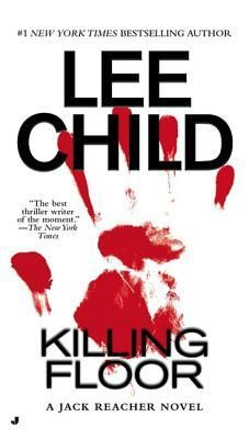 Killing Floor (Jack Reacher, #1)    (12/30/12)    This was the final book for 2012...the total number read = 101