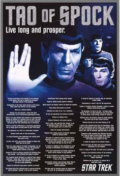 Live Long and Prosper with this stellar Star Trek poster! The Tao of Spock -great quotes from your favorite Starfleet Vulcan. Fully licensed - 2015. Ships fast