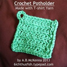 Crochet Potholder - Made with T-Shirt Yarn
