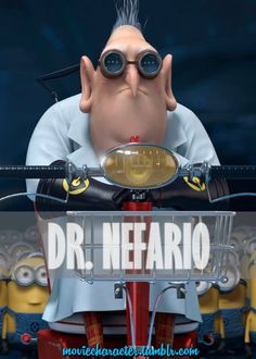 DR. NEFARIO  Played By: Russell Brand (Voice) Film: Despicable Me / Despicable Me 2 Year: 2010 / 2013